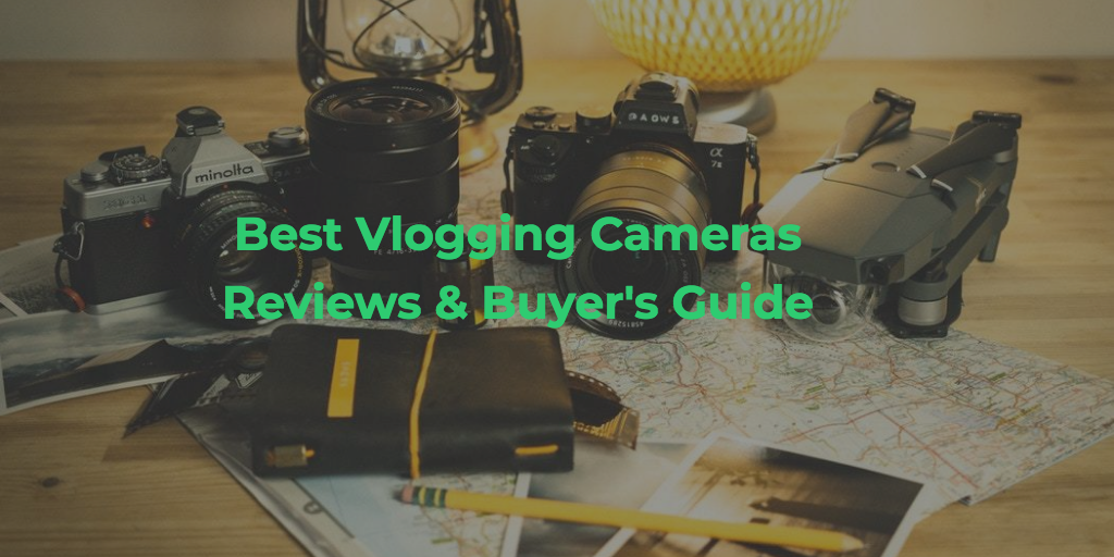🔟Best Cameras for Vlogging 2019 - Top Cameras That