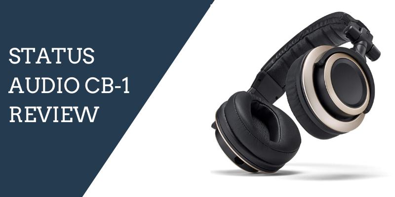 Status Audio CB-1 Review